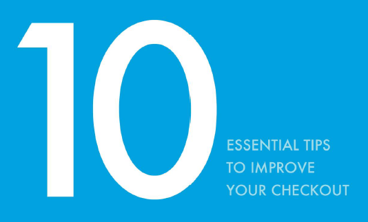 Sign up for our free webinar – '10 Essential Tips To Improve Your Checkout'