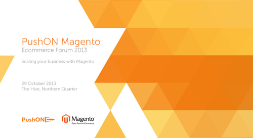 PushON Announce Second Magento Event in Manchester