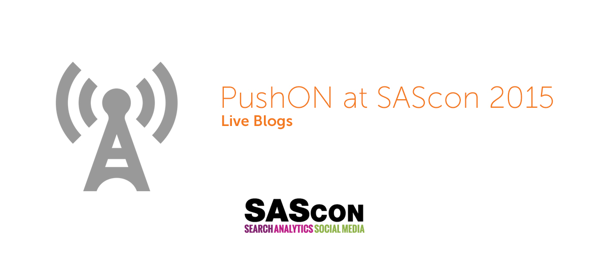 PushON At SAScon 2015: Day 1 – Live Blogs