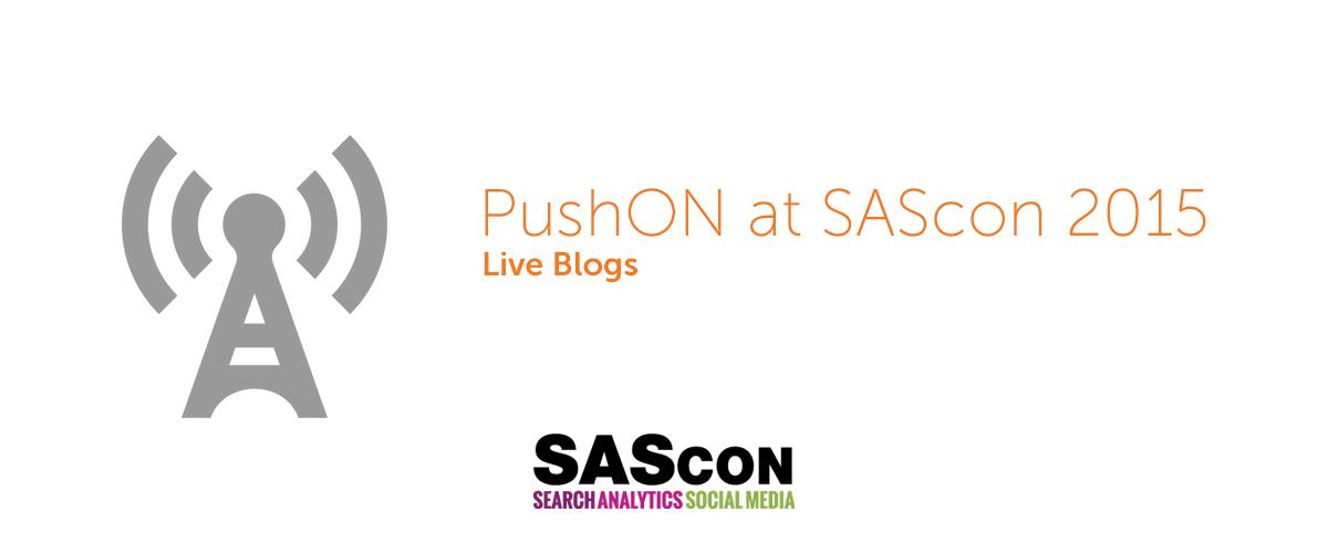 PushONLiveAtSAScon2015_BlogPost