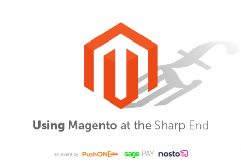 Using Magento at the Sharp End
