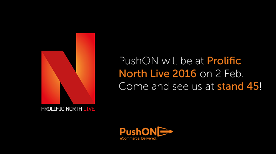 PushON at ProlificNorthLive 2016