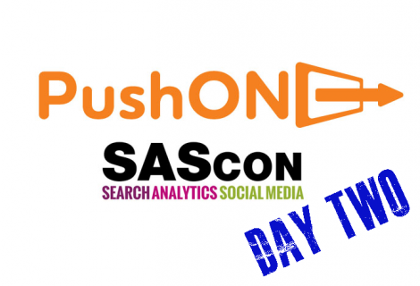 Tips on PPC, SEO & Social Commerce: SAScon 2016 PushON Roundup (Day 2)