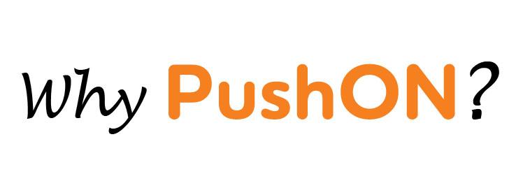 why_pushon