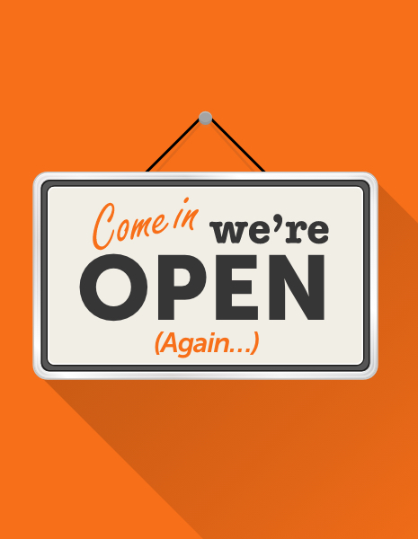 """Illustrated """"Come In, we're open (again)"""" sign"""