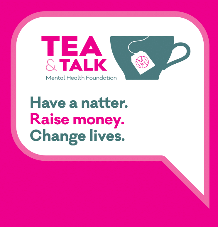 Tea & Talk - mental health foundation