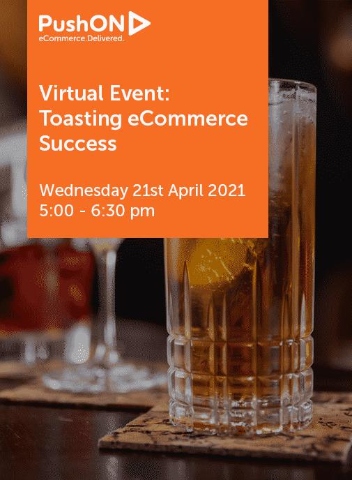 "Header image reading ""Virtual Event: Toasting Ecommerce Success"""
