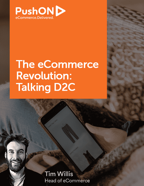 """Header image reading """"The eCommerce Revolution: Talking D2c with Tim Willis, Head of ECommerce"""